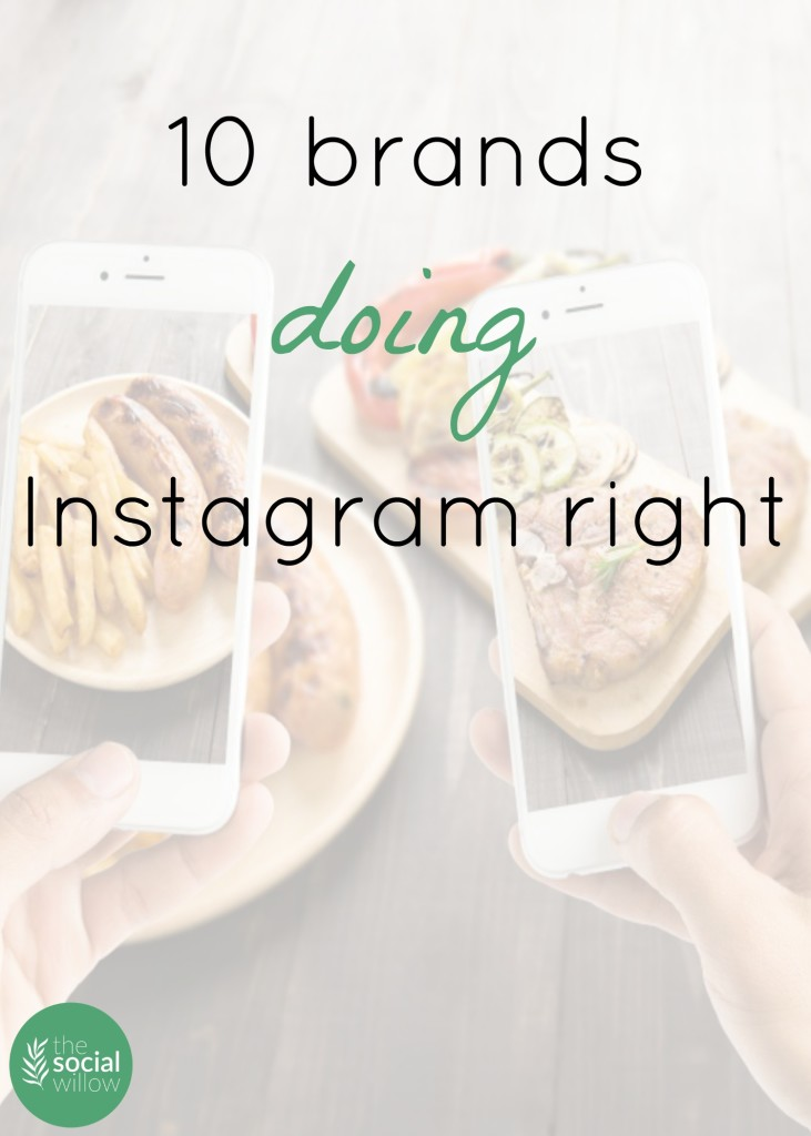 Brands that are good on Instagram